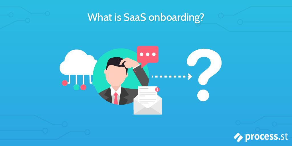 What is SaaS onboarding?
