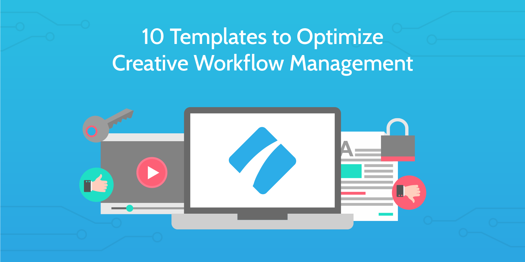 10 Templates to Optimize Creative Workflow Management