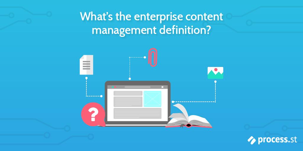 Enterprise content management definition
