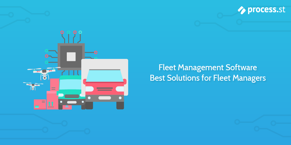 Fleet Management Software: Best Solutions for Fleet Managers