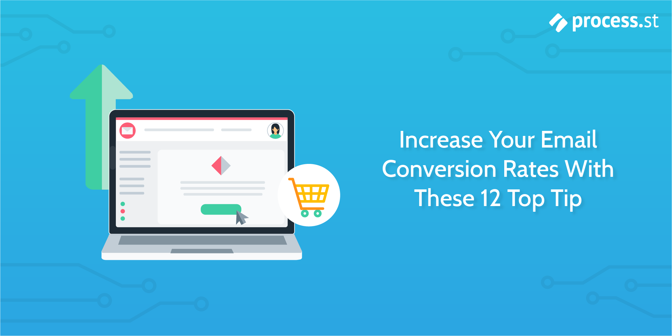 Increase Your Email Conversion Rates With These 12 Top Tip-Rev02-05