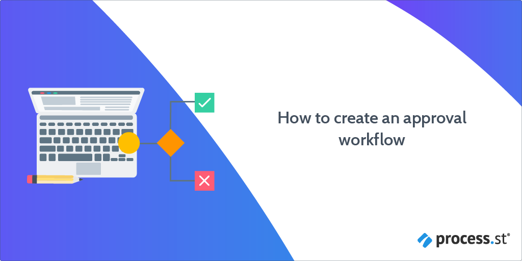 how to create an approval workflow