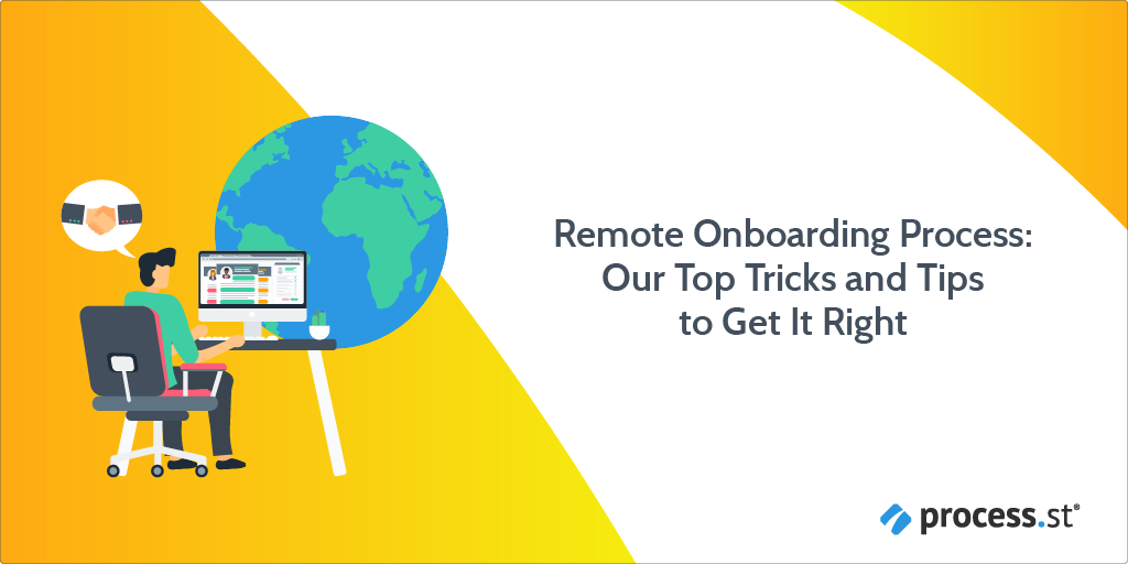 Remote Onboarding Process Our Top Tricks and Tips to Get It Right