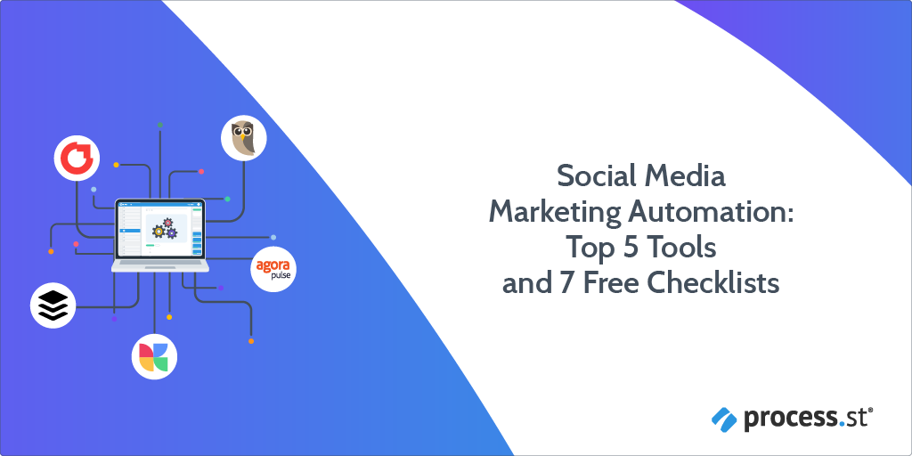Social Media Marketing Automation Top 5 Tools and 7 Free Checklists-01