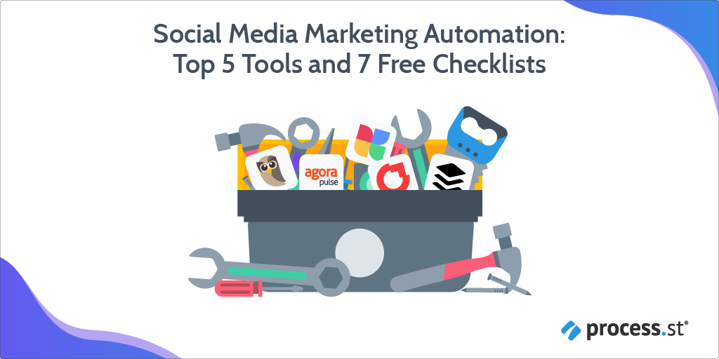Social Media Marketing Automation Top 5 Tools and 7 Free Checklists