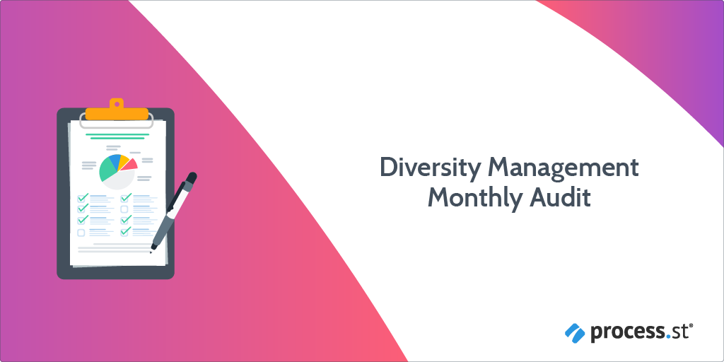 diversity management monthly audit