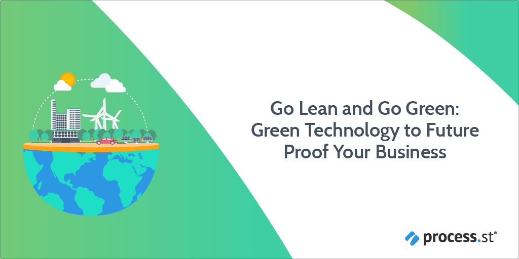 Go Lean and Go Green Green Technology to Future Proof Your Business-12