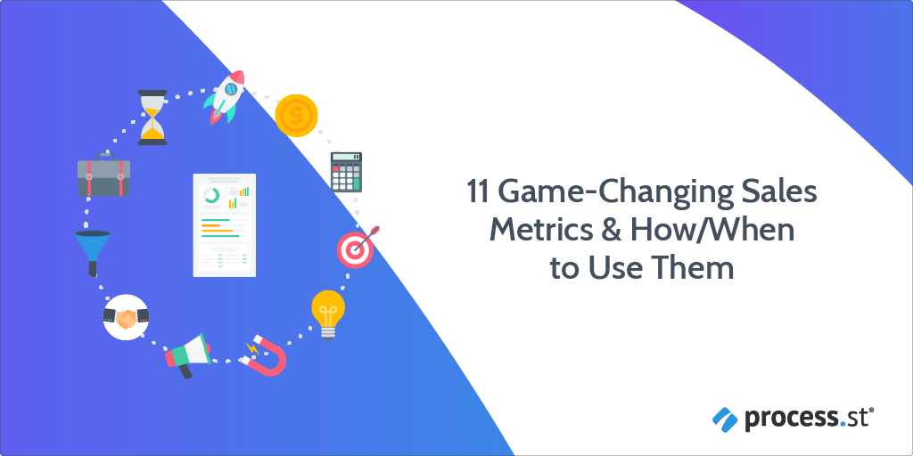11 Game-Changing Sales Metrics & How When to Use Them