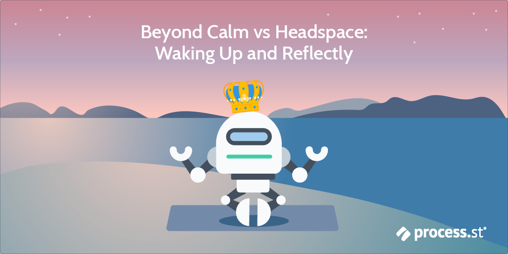 The Best Mindfulness Apps 🧘🏽♀️ Calm vs Headspace vs Waking Up vs Reflectly