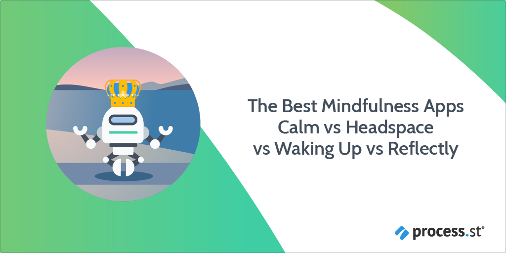 The Best Mindfulness Apps 🧘🏽♀️ Calm vs Headspace vs Waking Up vs Reflectly_1