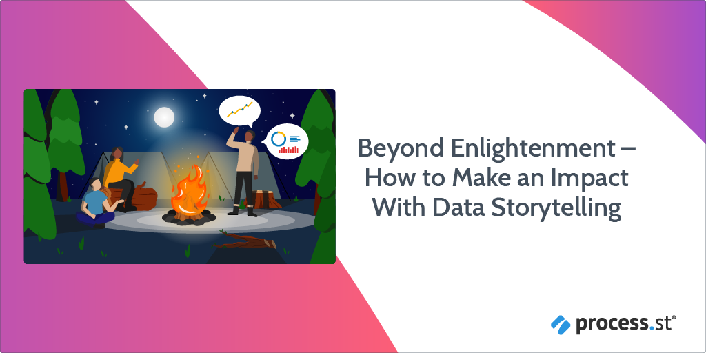 Beyond Enlightenment – How to Make an Impact With Data Storytelling