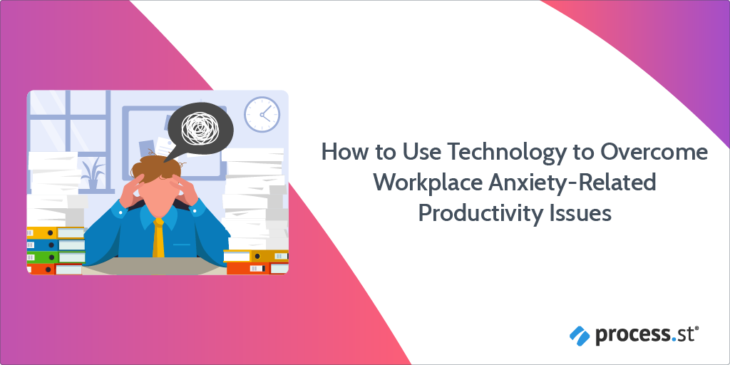 How to Use Technology to Overcome Anxiety-Related Productivity Issues