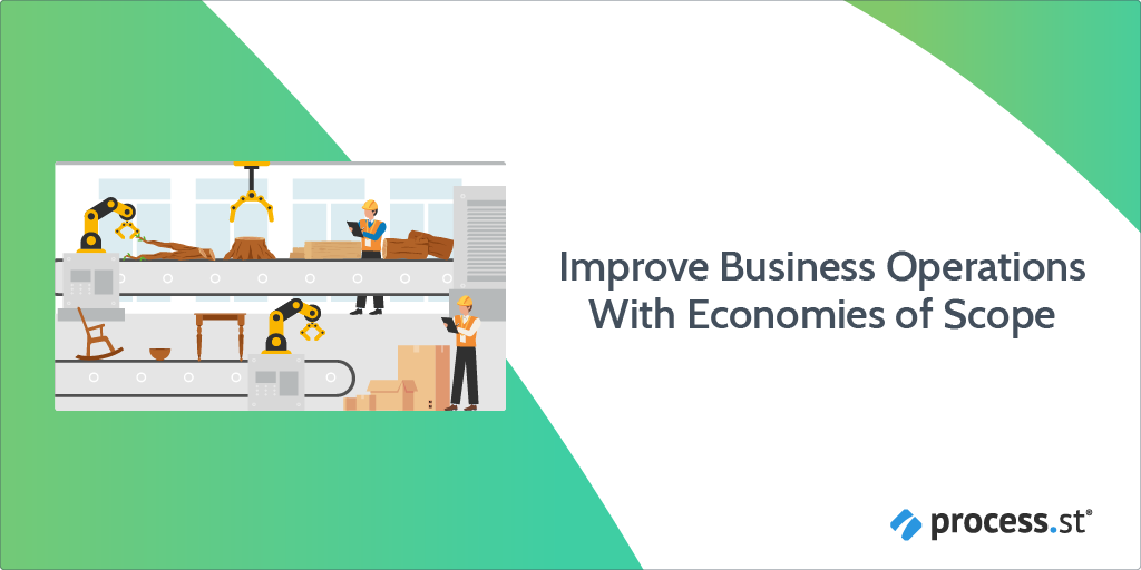 Improve Business Operations With Economies of Scope