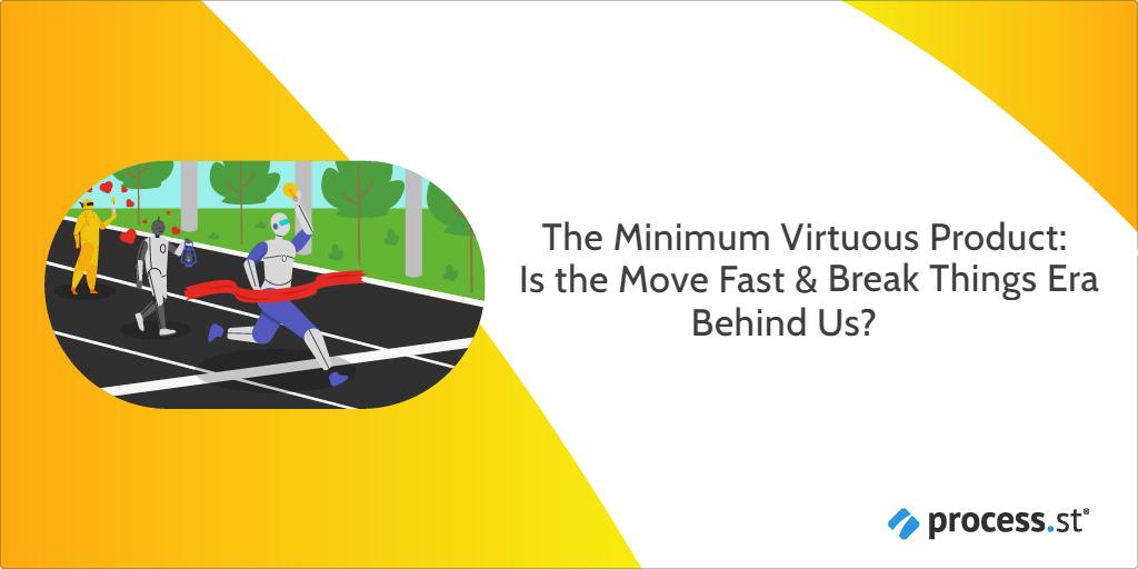 Minimum Virtuous Product