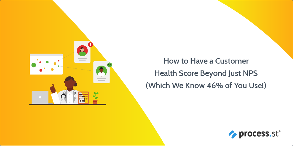 How to Have a Customer Health Score Beyond Just NPS (Which We Know 46% of You Use!)-04 (1)