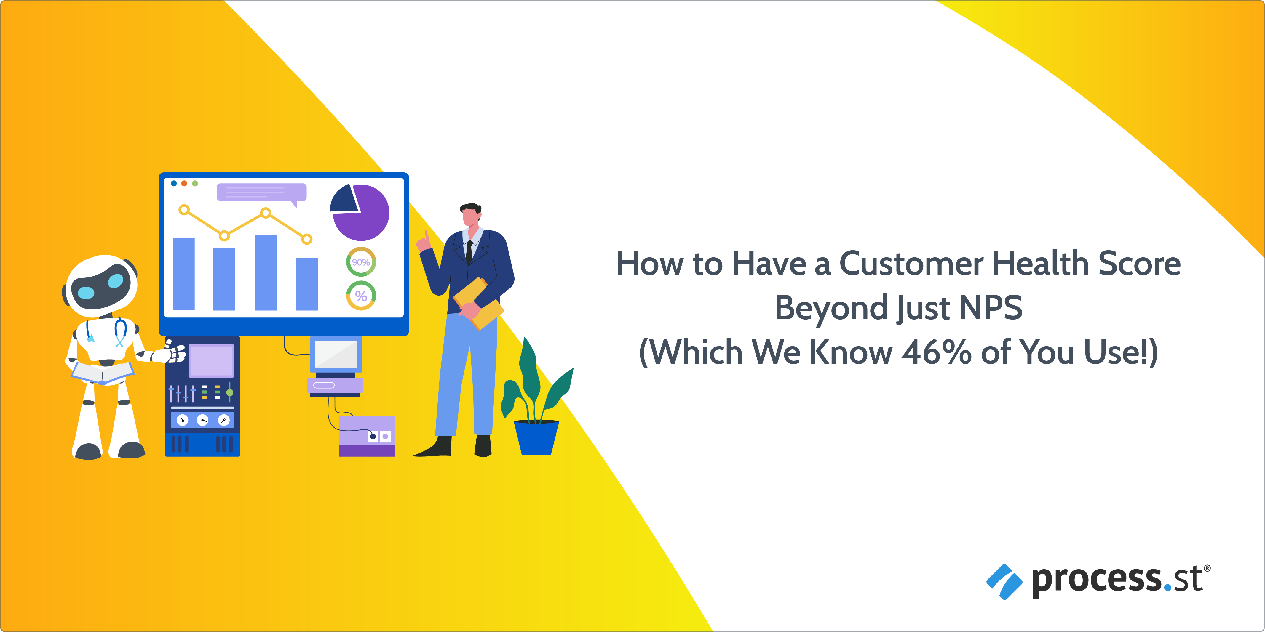 How to Have a Customer Health Score Beyond Just NPS (Which We Know 46% of You Use!)_Rev2-04