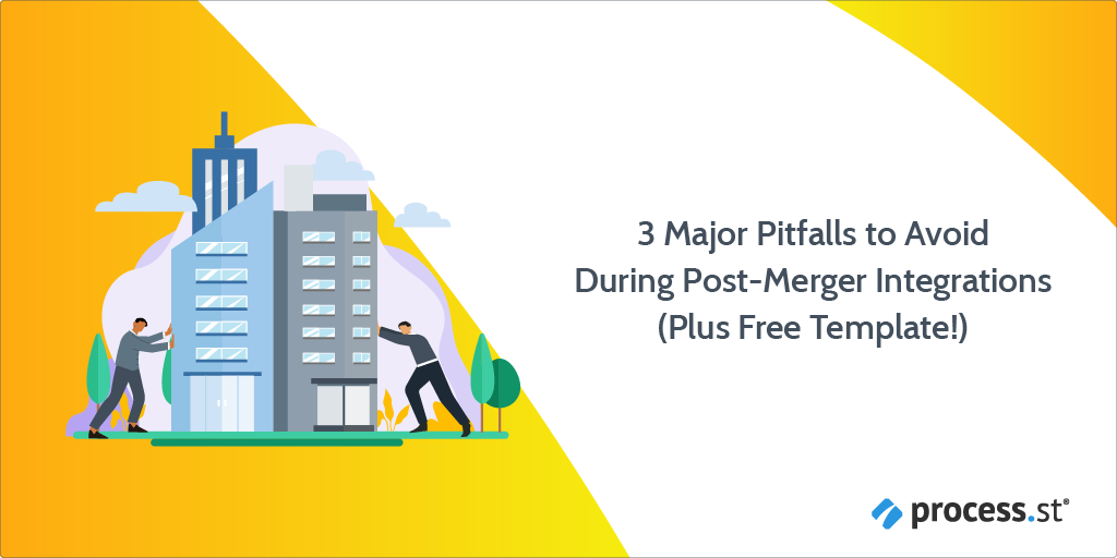 3 Major Pitfalls to Avoid During PostMerger Integrations Plus Free Template