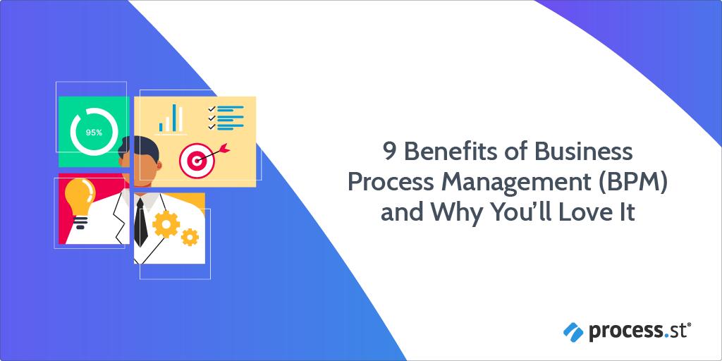 benefits of bpm business process management