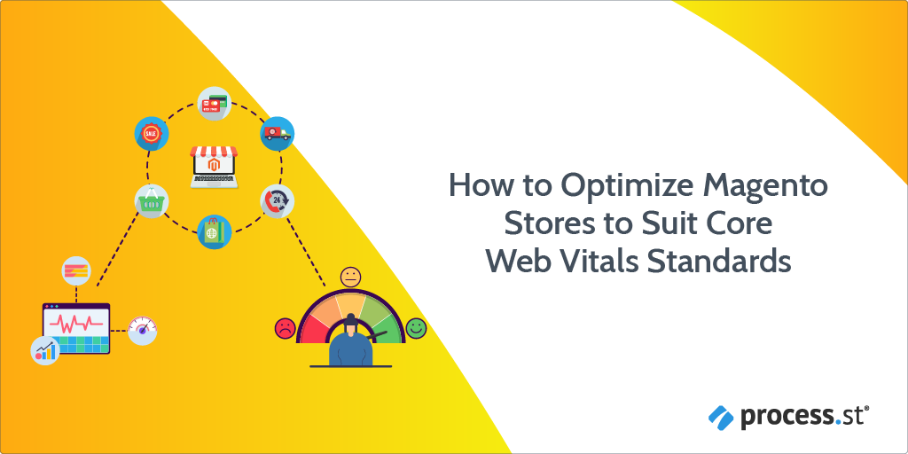 How to Optimize Magento Stores to Suit Core Web Vitals Standards