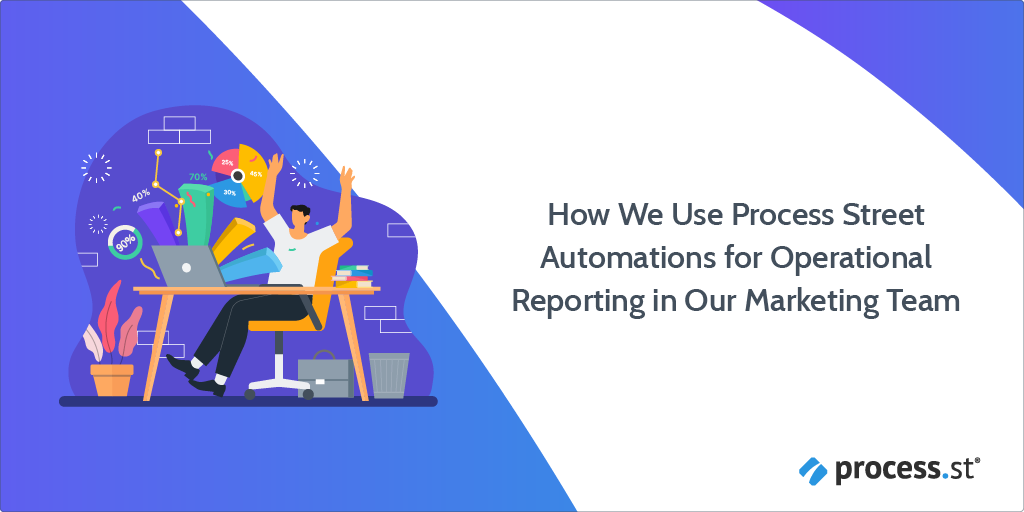How We Use Automations for Marketing Operations Reporting