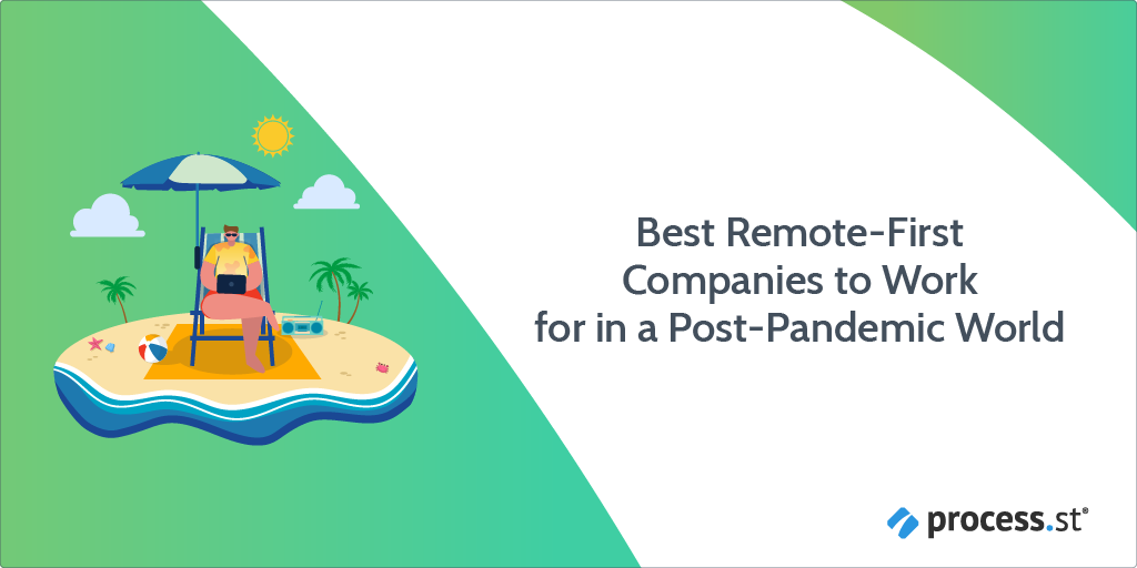 Best RemoteFirst Companies to Work For in a PostPandemic World
