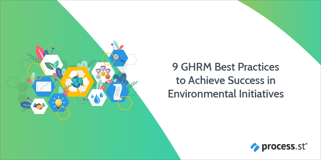 9 GHRM Best Practices to Achieve Success in Environmental Initiatives