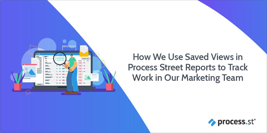 marketing team work tracking reports