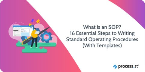 What is an SOP? 16 Steps to Writing Standard Operating Procedures