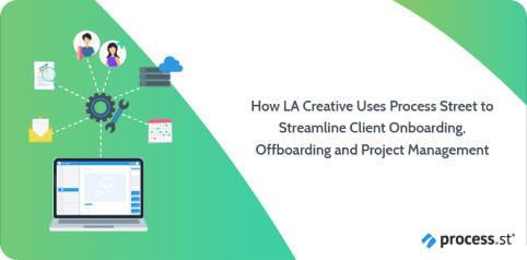 How LA Creative Streamlines Client Onboarding