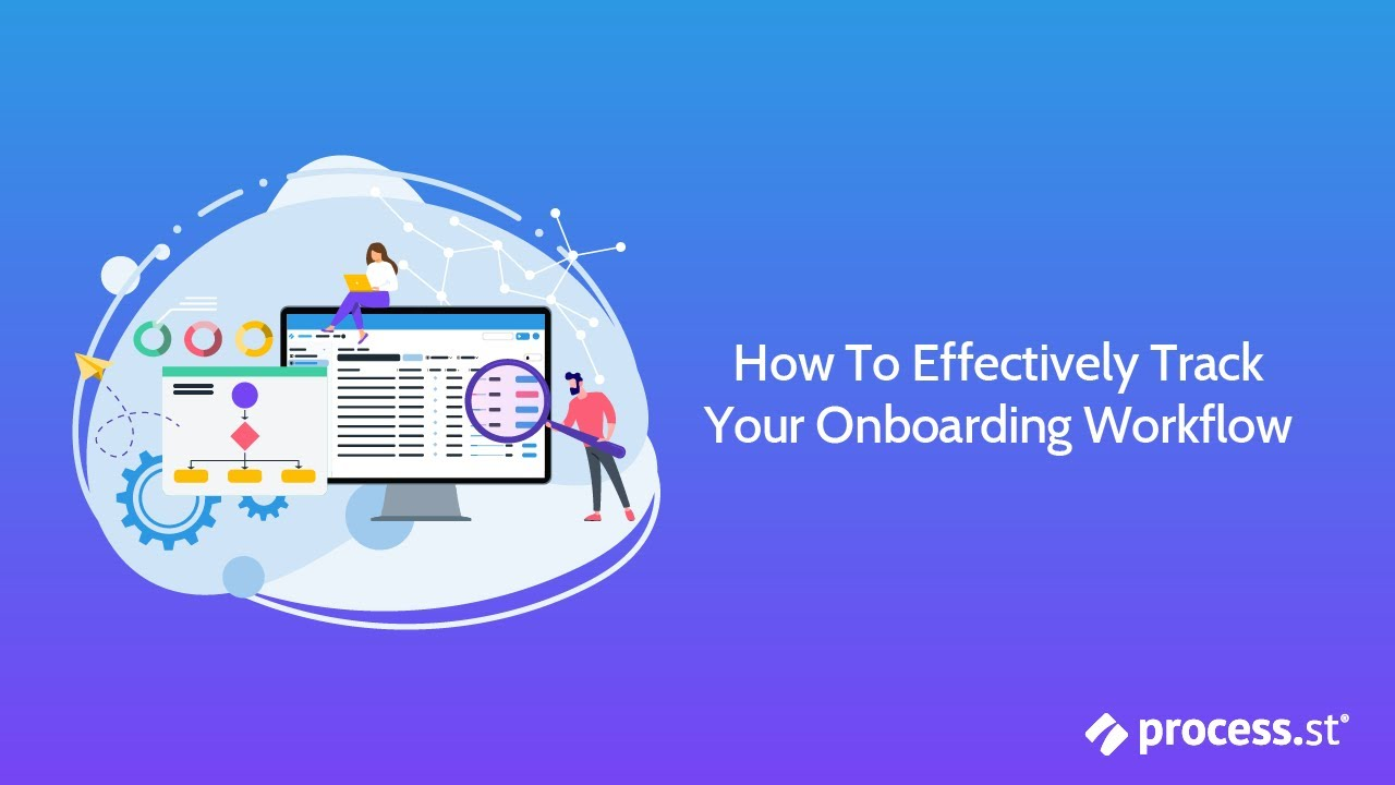 How to Effectively Track Your Onboarding Workflow