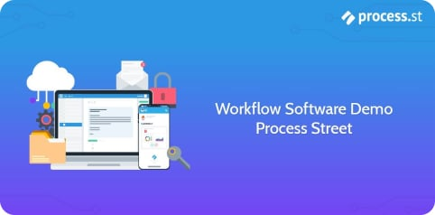 Process Street Workflow Software Demo